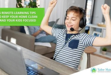 6 Remote Learning Tips to keep your home clean